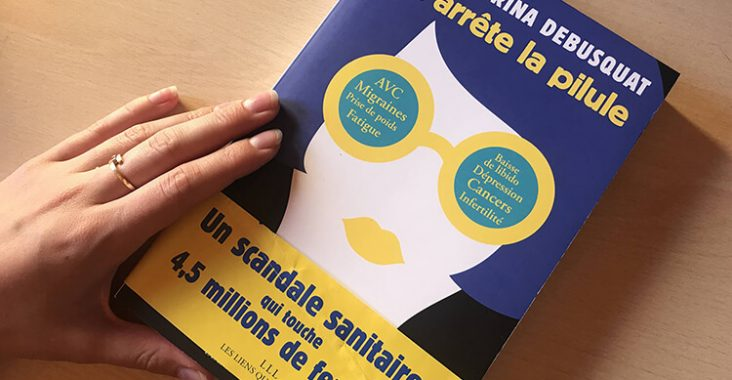 """J'arrête la pilule"" de Sabrina Debuscat"