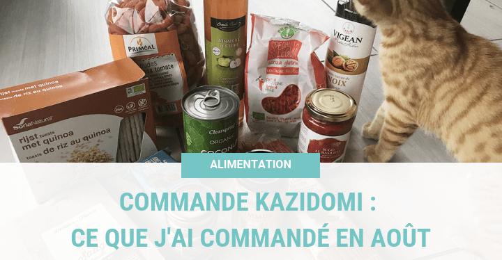 Commande Kazidomi : Ce que j'ai commandé en Août
