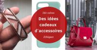 [Idée cadeau] – 5 créateurs d'accessoires éthiques